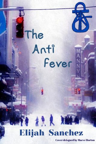 The Anti Fever: My first full novel is set to release online on 12/21